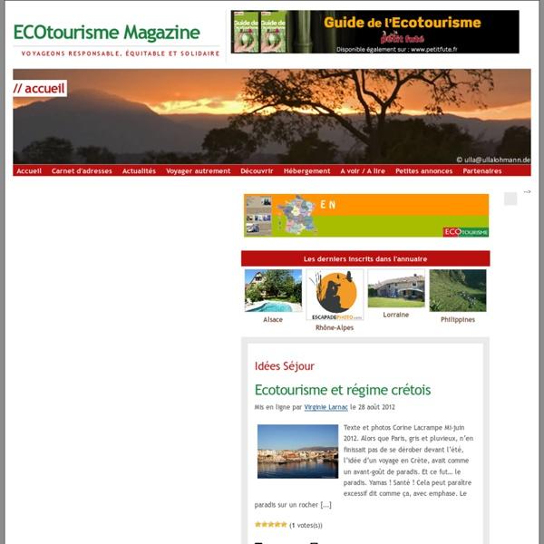 Ecotourisme Magazine - Le magazine du tourisme durable et de l'écotourisme.