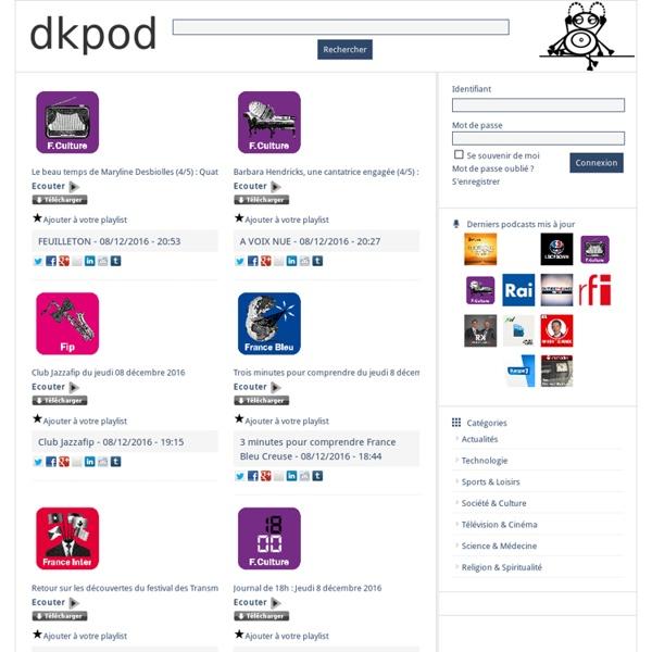 Dkpod.com - écoute et téléchargement de podcasts