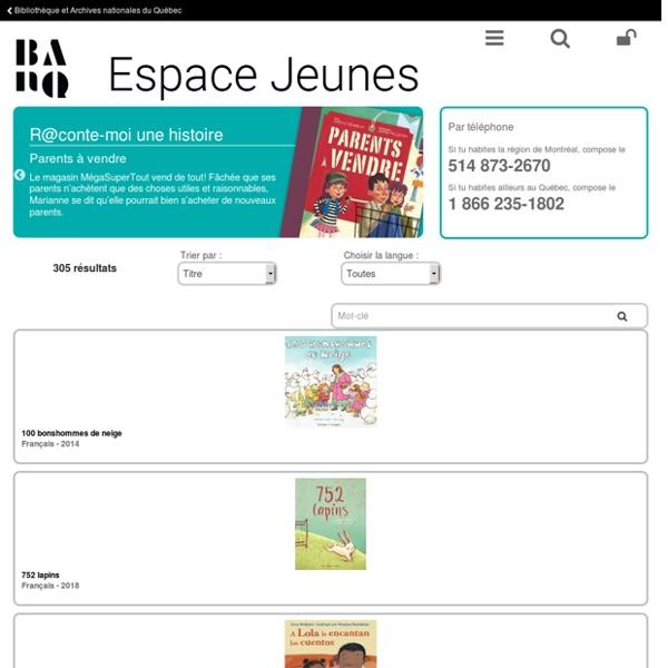 Histoires et contes à écouter - BAnQ, Espace Jeunes