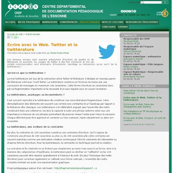 Ecrire avec le Web. Twitter et la twittérature