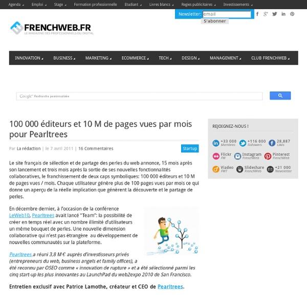 100 000 éditeurs et 10 M de pages vues par mois pour Pearltrees