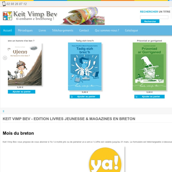 Keit Vimp Bev - Edition livres jeunesse & magazines en breton - Keit Vimp Bev - Edition livres jeunesse & magazines en breton