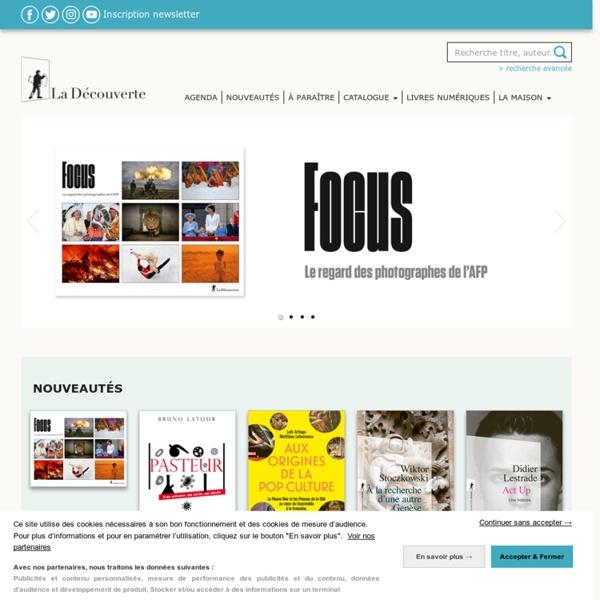 Editions La Découverte, éditeur engagé de livres de sciences humaines et d'essais d'actualité