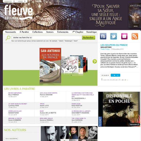 Le site des Editions Fleuve Noir propose des romans policiers, des thrillers, de la SF fantasy et des romans féminins