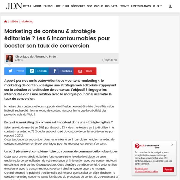 Marketing de contenu & stratégie éditoriale? Les 6 incontournables pour booster son taux de conversion