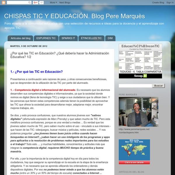 ¿Por qué las TIC en Educación? ¿Qué debería hacer la Administración Educativa? 1/2