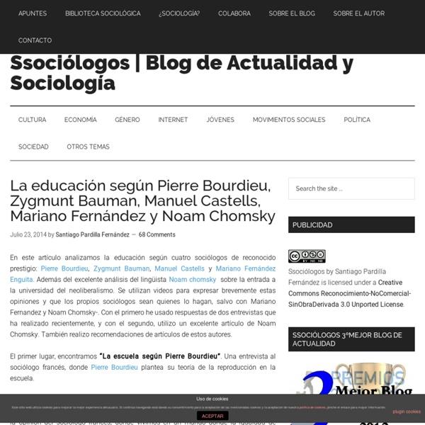 La educación según Pierre Bourdieu, Zygmunt Bauman, Manuel Castells, Mariano Fernández y Noam chomsky