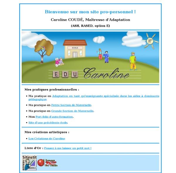 Caroline COUDÉ - Educaroline - ASH, AIS, RASED, Maîtresse d'Adaptation - Professeur des écoles, Grande Section et Petite Section de Maternelle