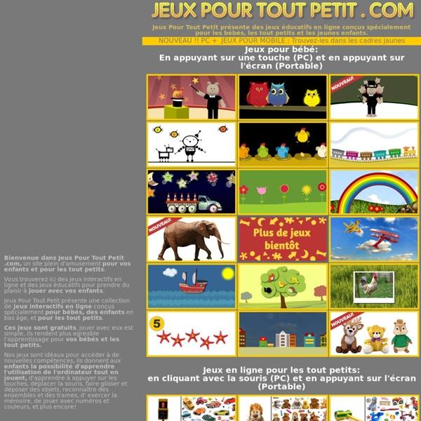 Les plus beaux jeux éducatifs pour bébés et tout petits. Gratuits! Jeux Pour Tout Petit .com, Mamans en ligne!