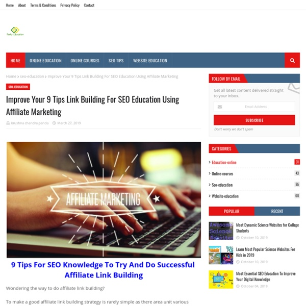 Improve Your 9 Tips Link Building For SEO Education Using Affiliate Marketing