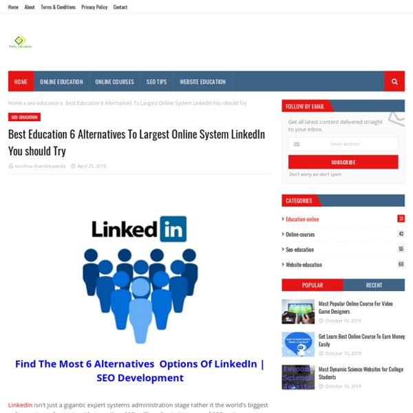 Best Education 6 Alternatives To Largest Online System LinkedIn You should Try
