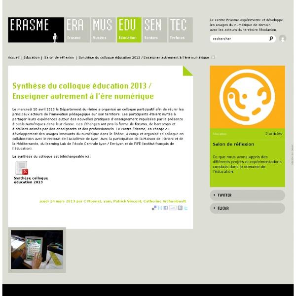 Synthèse du colloque éducation 2013 / Enseigner autrement à l'ère numérique