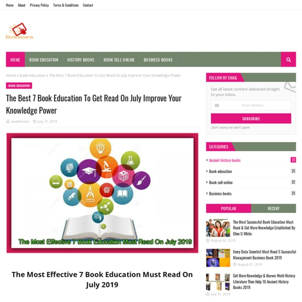 The Best 7 Book Education To Get Read On July Improve Your Knowledge Power