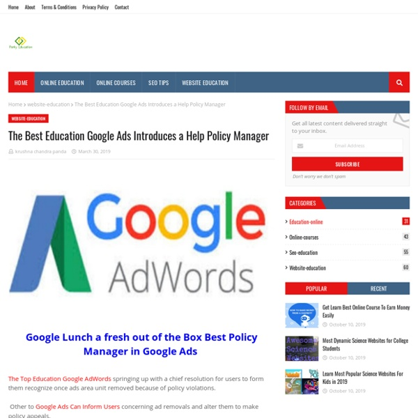 The Best Education Google Ads Introduces a Help Policy Manager