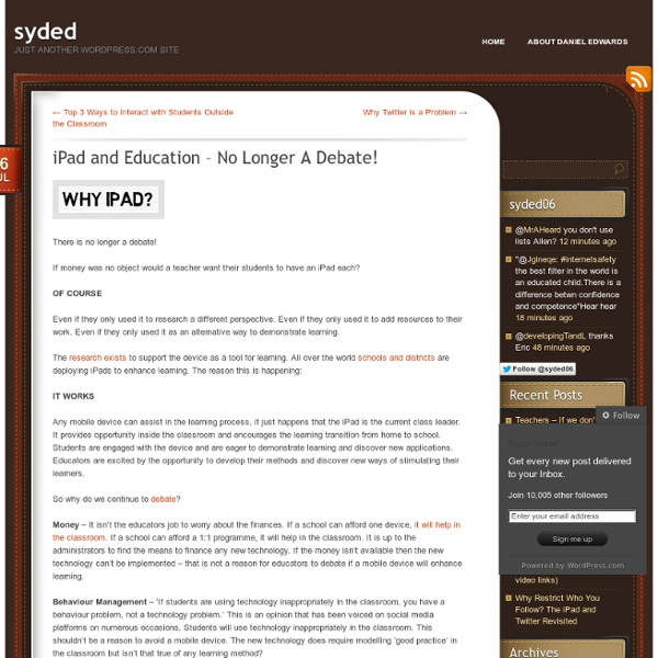 iPad and Education – No Longer A Debate!