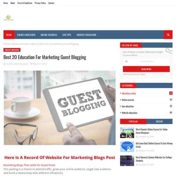 Best 2O Education For Marketing Guest Blogging