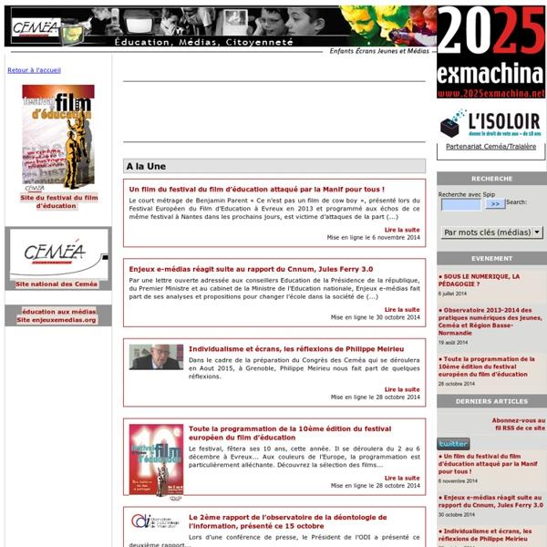 Education aux médias avec les CEMEA - le site Enfants Ecrans Jeunes et Médias -