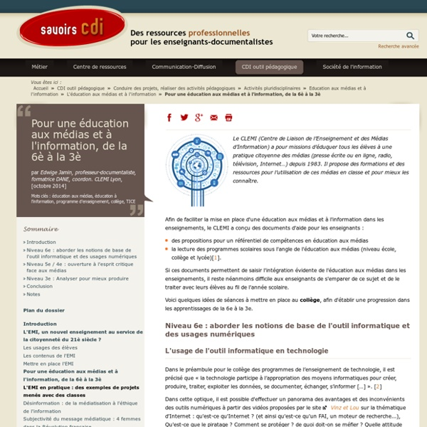 Savoirs CDI: Pour une éducation aux médias et à l'information, de la 6è à la 3è
