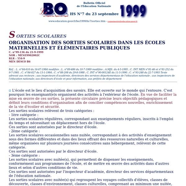 Bulletin Officiel de l'Education Nationale - hors série N°7 du 23 septembre 1999 - sorties scolaires