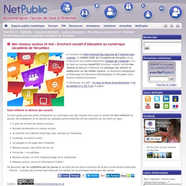 Mes réseaux sociaux et moi : brochure conseil d'éducation au numérique (Académie de Versailles)