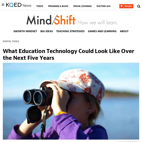 What Education Technology Could Look Like Over the Next Five Years