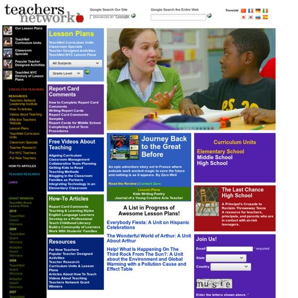 Teachers Network - Free Lesson Plans, Educational Resources & Videos for Teachers, Educators & Instructors