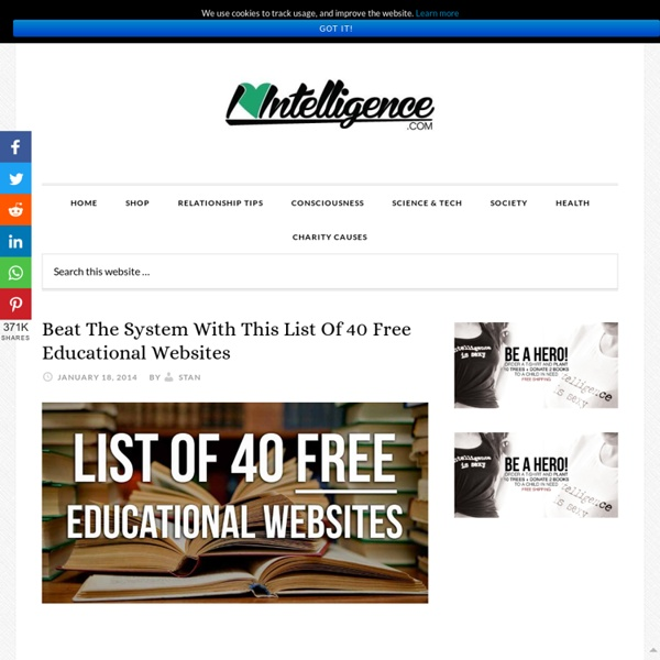 I heart intelligence Beat The System With This List Of 40 Free Educational Websites