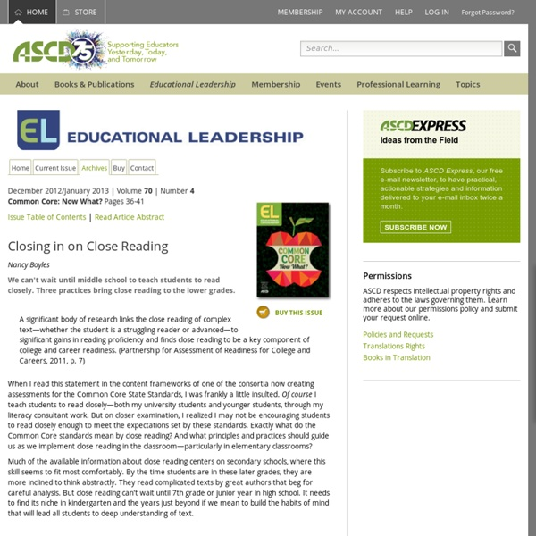 Educational Leadership:Common Core: Now What?:Closing in on Close Reading