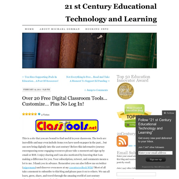 Over 20 Free Digital Classroom Tools… Customize… Plus No Log In
