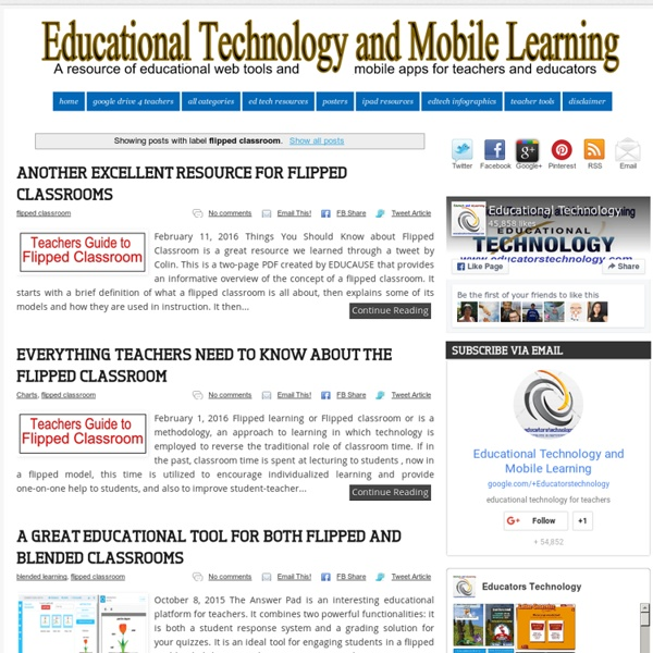 Educational Technology and Mobile Learning: flipped classroom