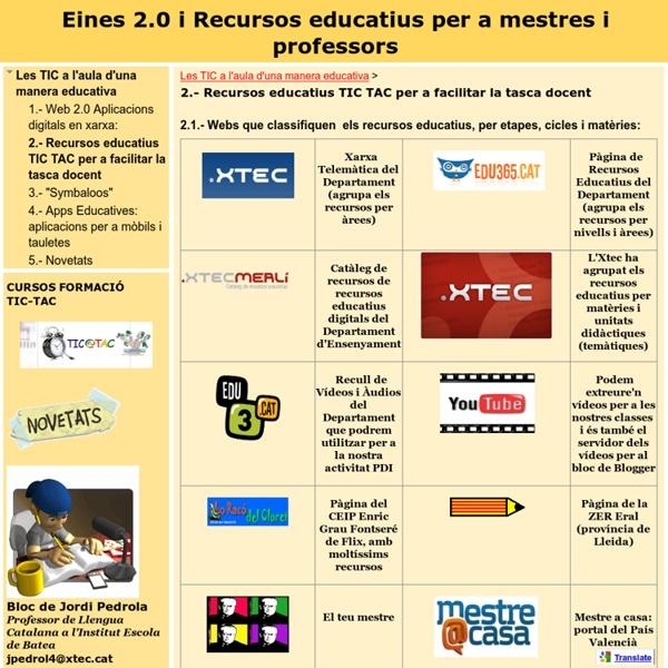 2.- Recursos educatius per a facilitar la tasca docent - Eines 2.0 i Recursos educatius per a mestres i professors