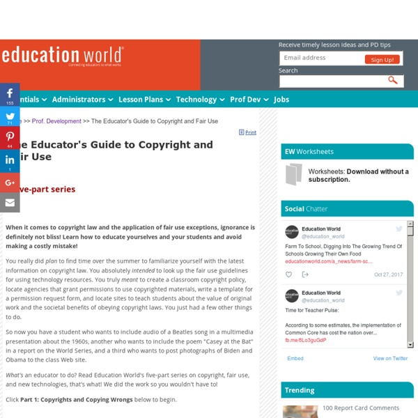 The Educator's Guide to Copyright and Fair Use