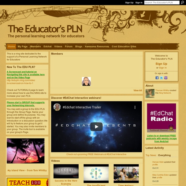 The Educator's PLN - The personal learning network for educators