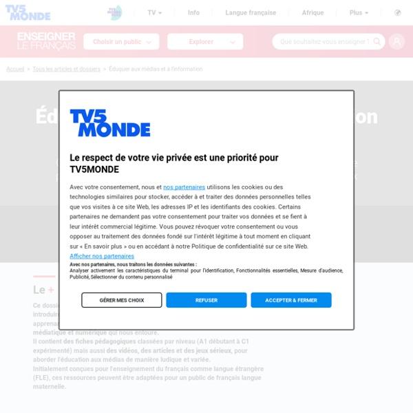 La liberté d'expression et d'information . Dossier pédagogique TV5 monde