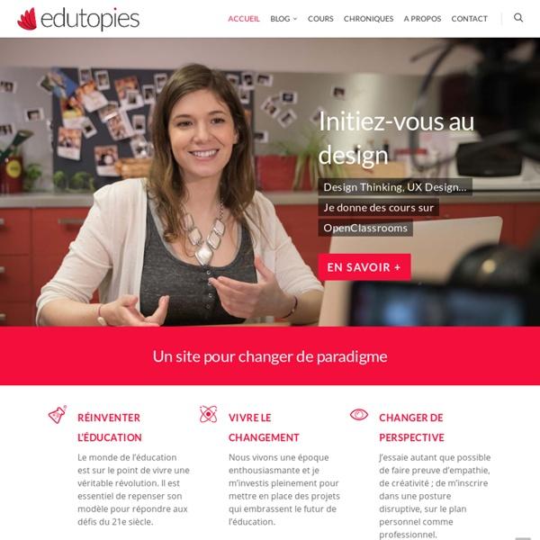 Edutopies: Changeons de paradigme