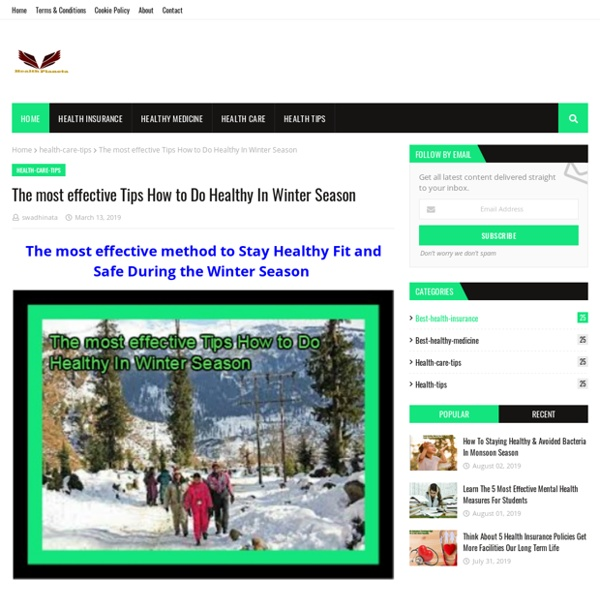 The most effective Tips How to Do Healthy In Winter Season