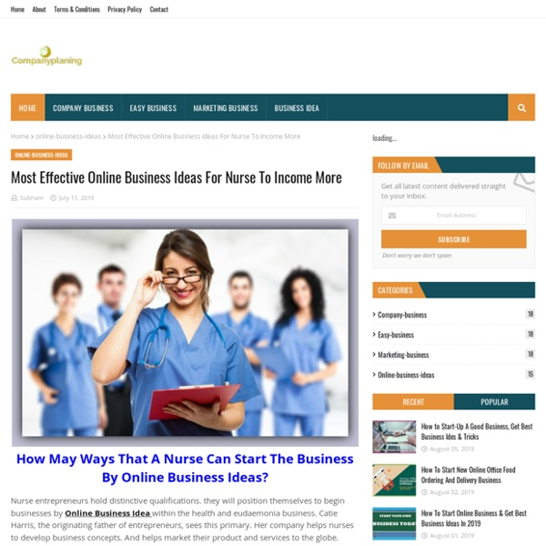 Most Effective Online Business Ideas For Nurse To Income More