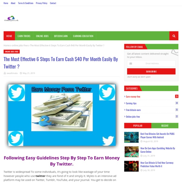 The Most Effective 6 Steps To Earn Cash $40 Per Month Easily By Twitter ?