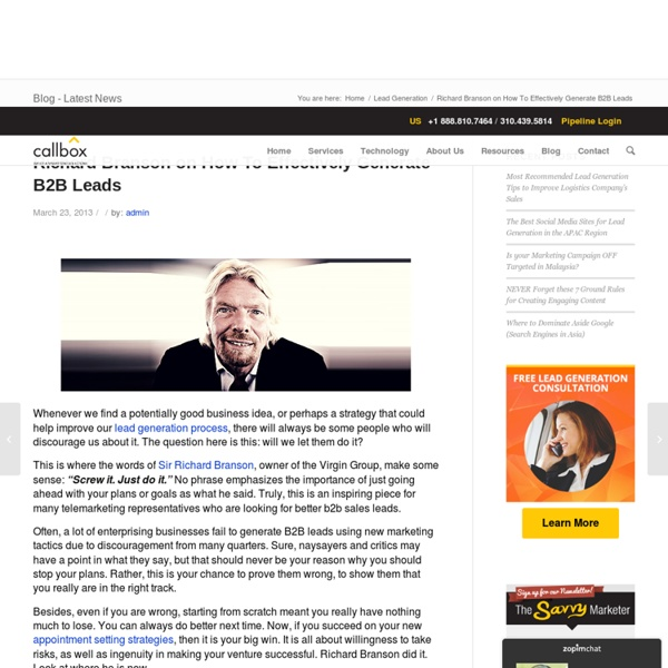 Richard Branson on How To Effectively Generate B2B Leads - B2B Lead Generation Company Malaysia