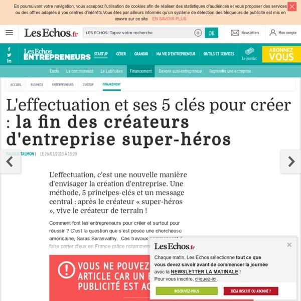 L'effectuation et ses 5 clés pour créer : la fin des créateurs d'entreprise super-héros