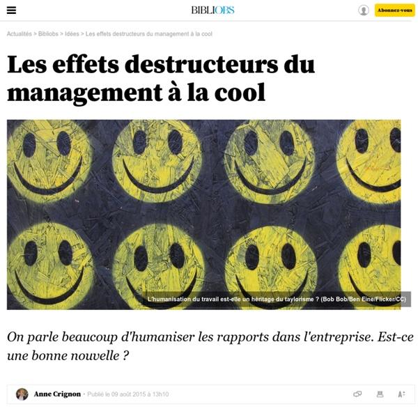 Les effets destructeurs du management à la cool - 9 août 2015