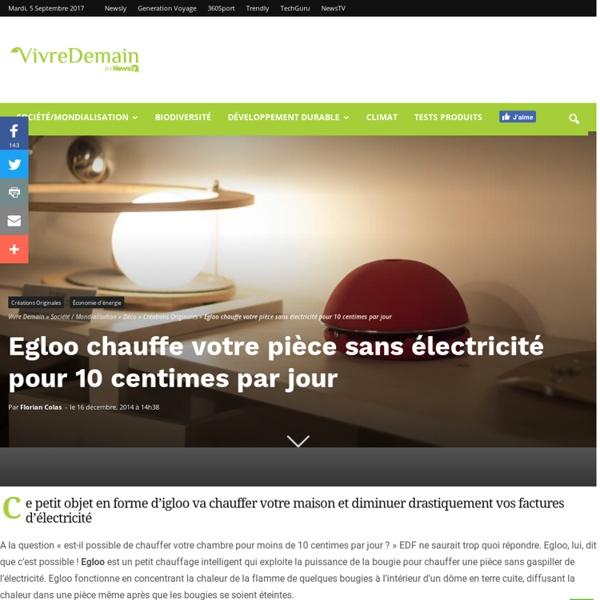 Egloo chauffe votre pièce sans électricité pour 10 centimes par jour