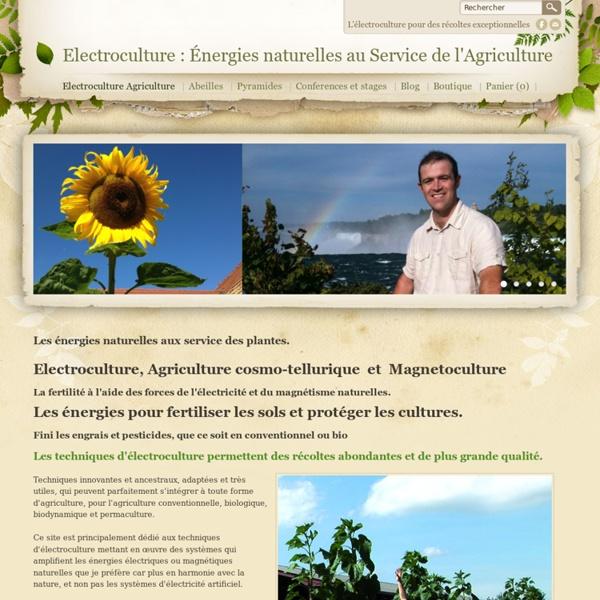 Electroculture : Énergies au Service de l'Agriculture - electroculture et magnetoculture
