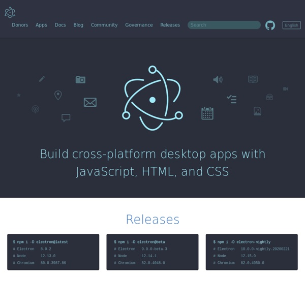 Build cross platform desktop apps with JavaScript, HTML, and CSS.