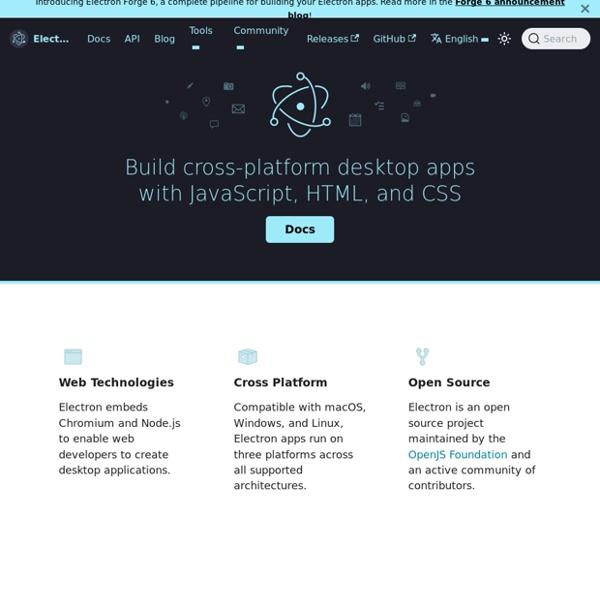Développez des applications desktop multi-plateformes avec JavaScript, HTML et CSS.
