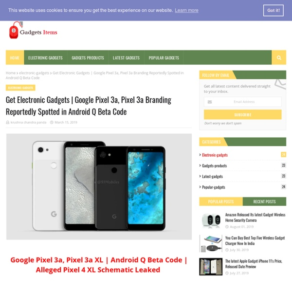 Google Pixel 3a, Pixel 3a Branding Reportedly Spotted in Android Q Beta Code
