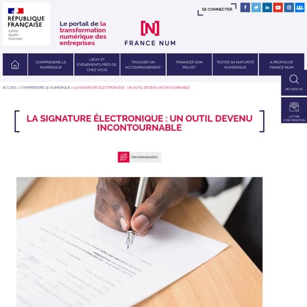 La signature électronique : un outil devenu incontournable