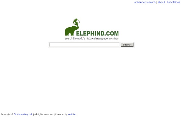 Elephind.com: Search the world's historic newspaper archives