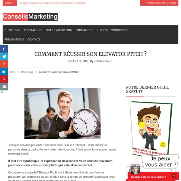 Comment réussir son Elevator Pitch ? - ConseilsMarketing.fr