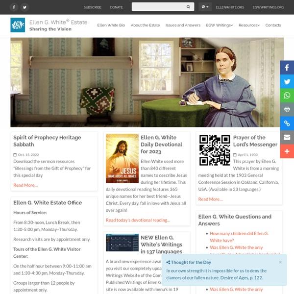 Ellen G. White ® Estate: The Official Ellen White ® Web site